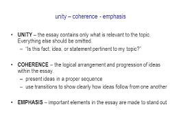 ela what is an essay an essay is an extended piece of writing in unity coherence emphasis unity the essay contains only what is relevant to the