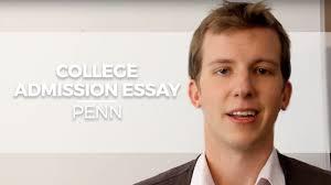 college admission essay penn college admission essay penn