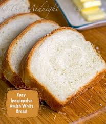Amish White Bread The Midnight Baker