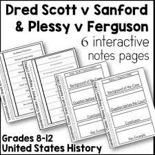 plessy v ferguson separate but equal topeka kansas  dred scott v sanford plessy v ferguson interactive notes pages