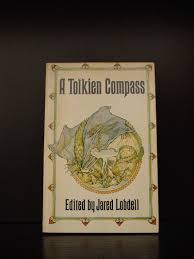 books about j r r tolkien critical works essays on tolkien 1975 jared lobdell a tolkien compass