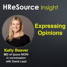 Expressing Opinions - Kelly Beaver, MD of Ipsos MORI Public Affairs by  HReSource • A podcast on Anchor