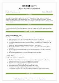 Accounts Clerk Resume Accounts Payable Clerk Resume Senior Accounts Payable Clerk Resume