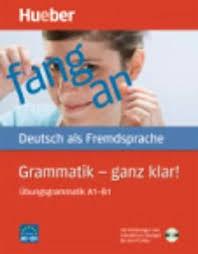 Hueber dictionaries and study-aids - Grammatik - ganz klar ...