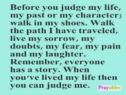 My Life Quotes Simple Prayables Life Quotes Inspiration Before You Judge My Life