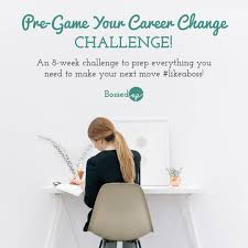 i need a career change 8 steps to take now to prepare for your next job bossed up