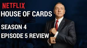 House Of Cards Season 4 Episode 5 Review