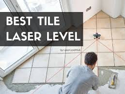 best tile laser level laser square reviews