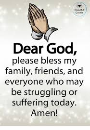 My Beautiful Family Quotes Best Of Beautiful Quotes Dear God Please Bless My Family Friends And