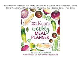 Pdf Download Mama Bear Kusi S Weekly Meal Planner A 52 Week