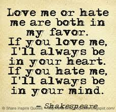 Love Hate Quotes Mesmerizing Love Me Or Hate Me Both Are In My Favor If You Love Me I'll