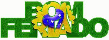 Resultado de imagem para bom recesso do feriado da independencia do brasil