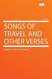 They were originally written for voice and piano. Songs Of Travel And Other Verses By Stevenson Robert Louis