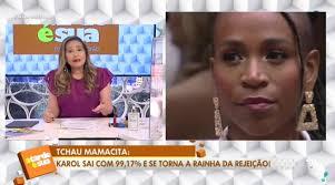 BBB 2021: Sonia Abrão ataca a Globo e aponta Karol Conká como a pior  participante da história