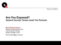 morris bennett altman director of network services internet security officer queens college cuny are you network security officer
