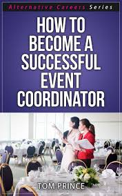 cheap successful careers list successful careers list deals get quotations middot how to become a successful event coordinator alternative careers series book 2
