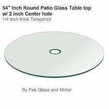 details about patio glass table top 54 round 1 4 thick flat tempered w 2 inch hole