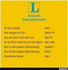 Deutsch Jugendsprache Lustige Bilder Sprüche Witze Echt Lustig