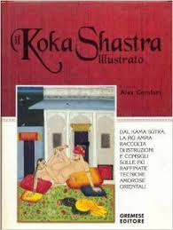 the ilrated koka shastra meval indian writings on love based on the sutra by alex fort
