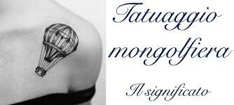 Tatuaggio Mongolfiera Significato Idee Foto Parti Del Corpo Dove