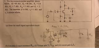 electrical engineering archive 03 2017 chegg com 1 for the common emitter amplifier shown below ri 60 kk2