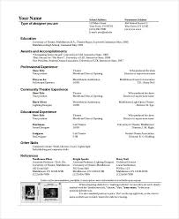 Theatre Resume Template Awesome Theatre Technician Resume Template The General Format And Tips For