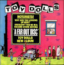 We're Mad by Toy Dolls