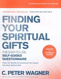 finding your spiritual gifts questionnaire updated and expanded edition the easy to use self guided questionnaire c peter wagner 9780800798345