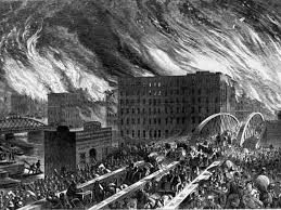 The Chicago Fire Of 1871 And The Great Rebuilding