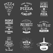 Pizza Quotes Classy Set Of Vintage Pizza Typographic Quotes Vector EPS48 Illustration