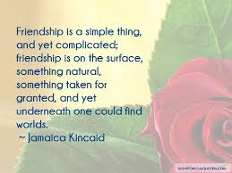 Quotes About Complicated Friendship Impressive Quotes About Complicated Friendship Impressive Quotes About
