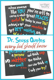 Explore the best of dr. Dr Seuss Quotes For Kids Written Reality