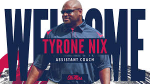 Football Adds Tyrone Nix as Linebackers Coach - Ole Miss Athletics