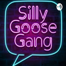 Silly Goose Gang