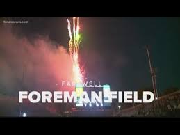 After Final Game Odus Foreman Field To Be Demolished
