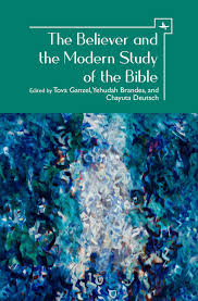 The Believer and the Modern Study of the Bible — Academic Studies Press