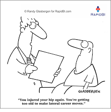 fun friday weekly office cartoon ff rapidbi com fun friday weekly office cartoon you injured your hip again you re getting too old to make lateral career moves