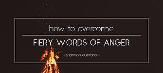 home calvary chapel how to overcome fiery words of anger