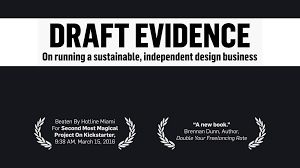 draft evidence essays about design independent business by nick  i m making a book that provides clear steps on how to create a durable