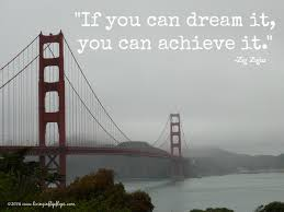 If You Can Dream It You Can Achieve It Quote Best of Inspirational Quote By Zig Zigler Living In Flip Flops