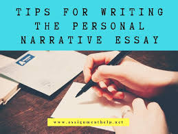 Tips On Writing A Narrative Essay How To Write A Personal Narrative Essay