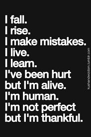Live And Learn Quotes Simple I Fall I Rise FINDING ME Pinterest Inspirational Wisdom And