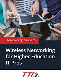 it resources it solutions step by step guide to wireless networking for higher education it pros