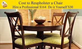 cost to reupholster a chair you