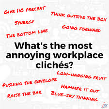 office cliches. What Are Those Clichés At The Office That Really\u2026 Cliches