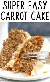 Easy Carrot Cake Mama Loves Food