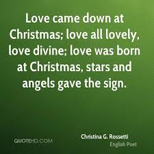Christina G Rossetti Christmas Quotes QuoteHD Beauteous Divine Love Quotes