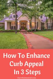 How To Enhance Curb Appeal In 3 Steps - 15 Acre Homestead | Enhance curb  appeal, Curb appeal, Acre homestead