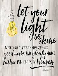 Who Sings Heaven Let Your Light Shine Down Let Your Light Shine Quotes Forever Shine Quotes