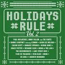 Holidays Rule, Vol. 2